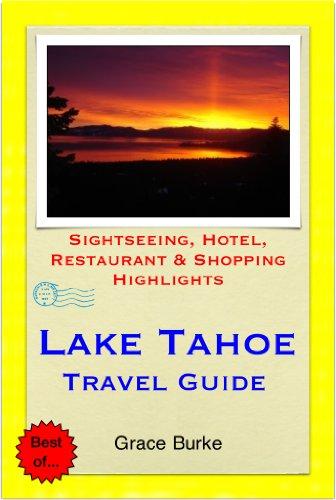 Lake Tahoe (California, Nevada) Travel Guide - Sightseeing, Hotel, Restaurant & Shopping Highlights - Napa Shopping
