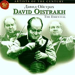 Artists of the Century: Essential David Oistrakh