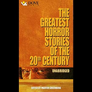 The Greatest Horror Stories of the 20th Century Audiobook