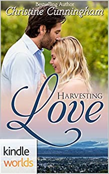 The Remingtons: Harvesting Love (Kindle Worlds Novella) by [Cunningham, Christine]