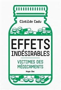 Effets indésirables par Clotilde Cadu
