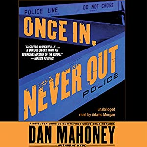 Once In, Never Out Audiobook