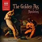 The Golden Ass Hörbuch von  Apuleius, E. J. Kenney - translator Gesprochen von: David Timson