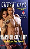 Hard to Come By: A Hard Ink Novel
