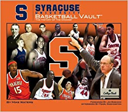 Syracuse Univeristy Basketball Vault The History Of The
