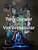 img - for Tony Oursler / Vox Vernacular (Mercatorfonds) book / textbook / text book