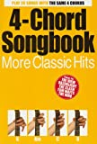 4 Chord Songbook: More Classic Hits