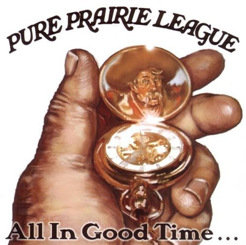 Price comparison product image All In Good Time by Pure Prairie League