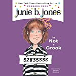 Junie B. Jones Is Not a Crook, Book 9 | Barbara Park