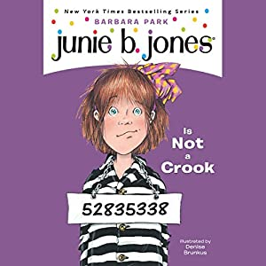 Junie B. Jones Is Not a Crook, Book 9 Audiobook