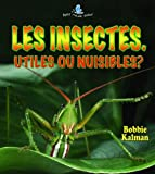 Les Insectes, Molly Aloian and Bobbie Kalman, 2895792879