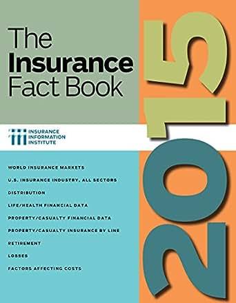 Amazon.com: The Insurance Fact Book 2015 eBook: Insurance Information