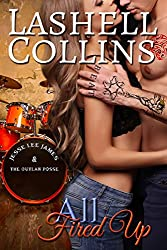 All Fired Up (True Romance Rocker Series Book 2)