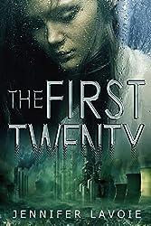 The First Twenty by Jennifer Lavoie (2015-05-12)
