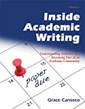 Inside Academic Writing: Understanding Audience and Becoming Part of an Academic Community