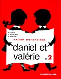Daniel et Valérie, CP, exercices, 2e livret