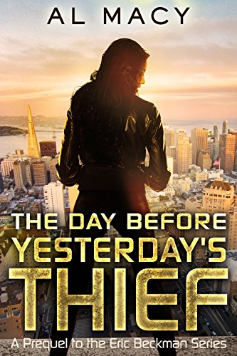 The Day Before Yesterday's Thief by Al Macy ebook deal
