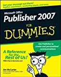 Microsoft Office Publisher 2007 for Dummies, Jim McCarter and Jacqui Salerno Mabin, 0470184965