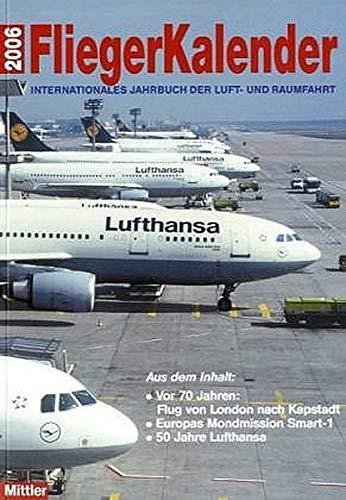 Fliegerkalender 2004: Internationales Jahrbuch der Luft- und Raumfahrt