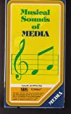 Musical Sounds of Media