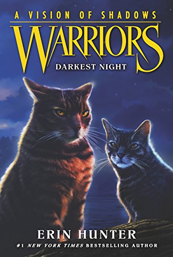(Warriors: A Vision of Shadows #4: Darkest Night)