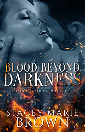 Blood Beyond Darkness (Darkness Series Book 4)