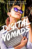 Digital Nomads: In Search of