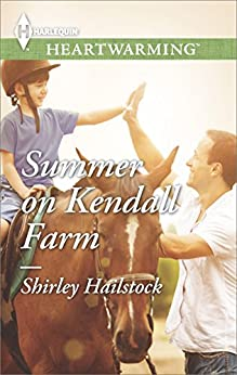 Summer on Kendall Farm by [Hailstock, Shirley]
