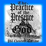 The Practice of the Presence of God | Brother Lawrence