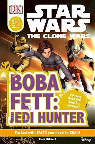 Boba Fett, Jedi Hunter (DK Readers: Star Wars: The Clone (Boba Fett Series)