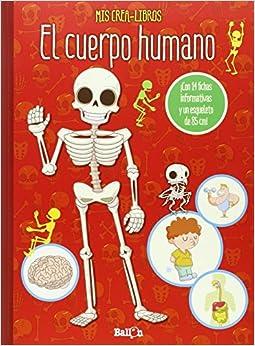 El Cuerpo Humano. Mis Crea-libros por Ballon
