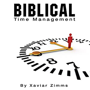 Biblical Time Management Audiobook