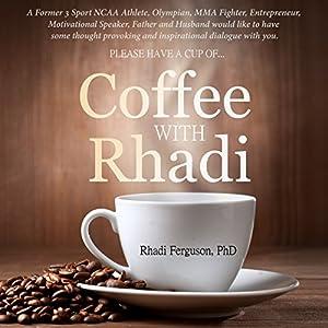Coffee with Rhadi Audiobook