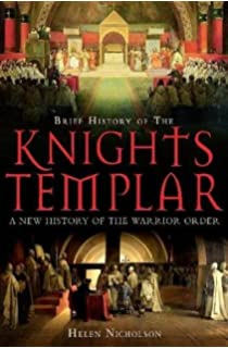 Templars: History and Myth: From Solomon's Temple to the