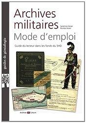 Archives militaires mode d'emploi