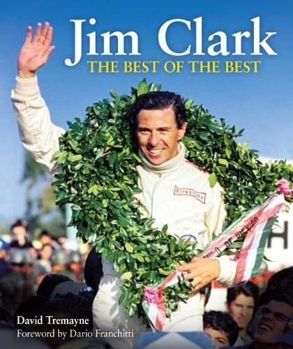Jim Clark: The Best of the Best by Evro Publishing Limited