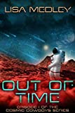 Out of Time (Cosmic Cowboys Book 1)