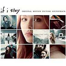 If I Stay: Original Motion Picture Soundtrack: Deluxe Version