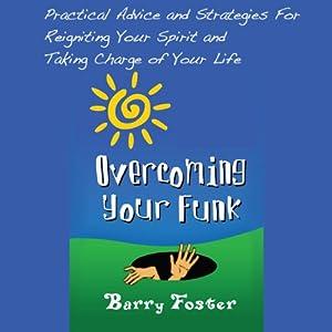 Overcoming Your Funk Audiobook