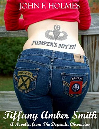 Tiffany Amber Smith: A Novella of The Dependa Chronicles
