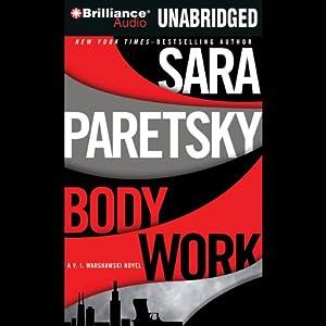 Body Work: A V. I. Warshawski Novel Audiobook