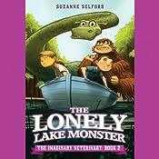 The Lonely Lake Monster | Suzanne Selfors, Dan Santat (Illustrator)