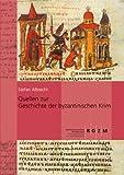 Quellen Zur Geschichte der Byzantinischen Krim, Albrecht, Stefan, 379542657X