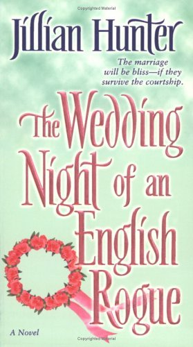 The Wedding Night of an English Rogue: A Novel (A Boscastle Affairs Novel Book 3) (The Wedding Night Of An English Rogue)