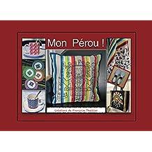 Mon Perou !: Créations de Françoise Thuillier (French Edition)