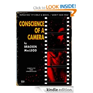 Conscience of a Camera Bracken MacLeod