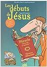 En plein dans le mythe, Tome 1 : Les débuts de Jésus par Matyo