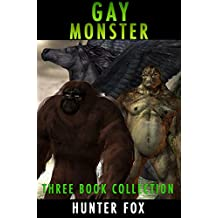 Gay Monster- Three Book Collection: (Rough Beast Homo Erotica)