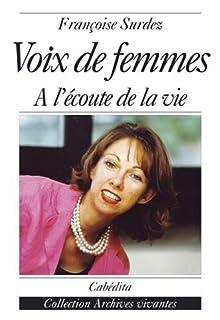 Voix de femmes : à l'écoute de la vie, Surdez, Françoise