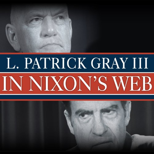 In Nixon's Web: A Year in the Crosshairs of Watergate by Tantor Audio